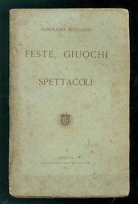 BOCCARDO GEROLAMO FESTE, GIUOCHI E SPETTACOLI IST. SORDO-MUTI 1874 FOLKLORE