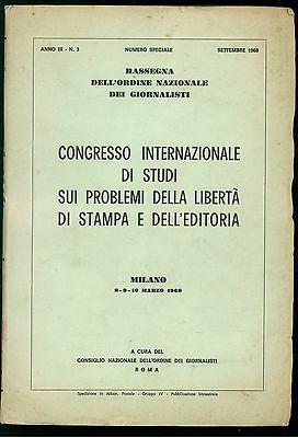 CONGRESSO INTERNAZIONALE STUDI PROBLEMI LIBERTA' DI STAMPA EDITORIA 1968