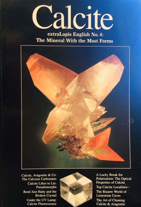 Extra Lapis English No. 4: Calcite - The Mineral With the Most Forms  - 2003