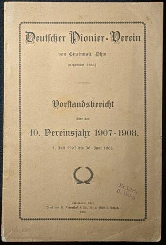 1908 1ST ED DEUTSCHER PIONIER-VEREIN VON CINCINNATI, OHIO PHOTO ILLUSTRATED RARE
