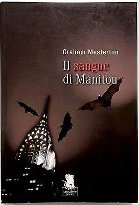 Graham Masterton, Il sangue di Manitou, Ed. Gargoyle, 2009