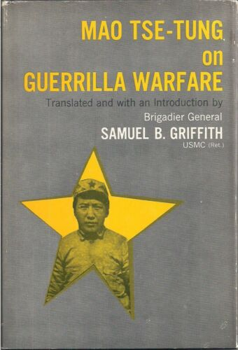 Mao Tse-Tung on Guerrilla Warfare (book club edition)