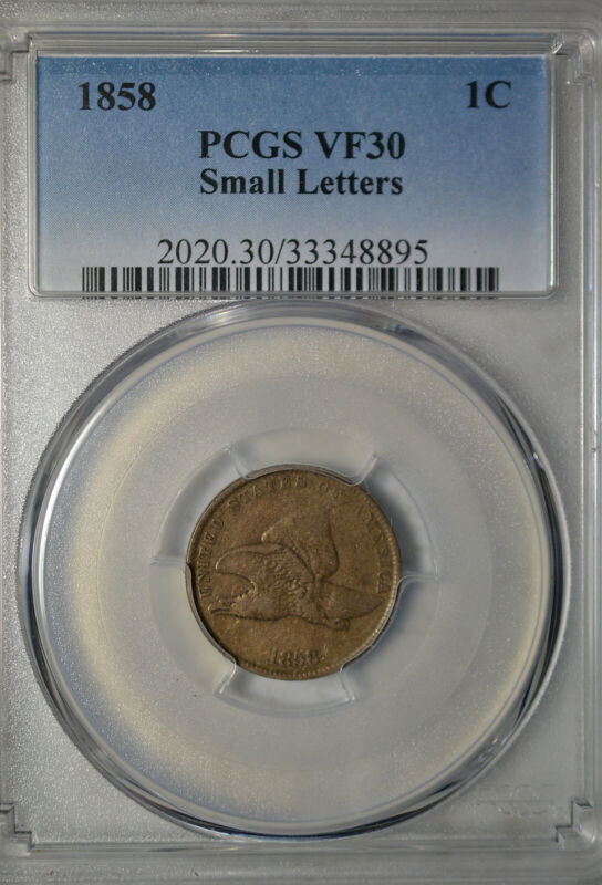 1858 Flying Eagle cent, small letters, PCGS VF30