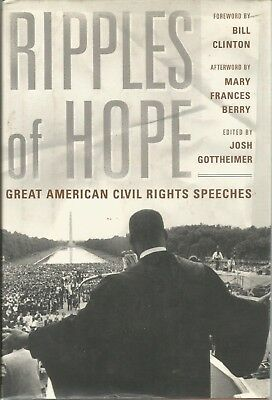 Ripples of Hope : Great American Civil Rights Speeches by Joshua Gottheimer