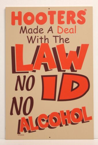 """""""HOOTERS DEAL W/ LAW NO ID NO ALCOHOL """" 18"""" X 12"""" Wood Sign - Bar Restaurant-NEW"""