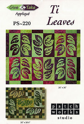 Ti Leaves ~ Quilt Quilting Pattern ~ by Patch Works Studio PS-220