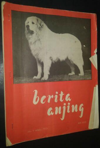 Berita Anjing Champion Bergerie Diable Great Pyrenees Cover April 1973