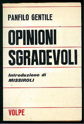 GENTILE PANFILO OPINIONI SGRADEVOLI VOLPE 1968  POLITICA GIORNALISMO