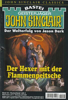 JOHN SINCLAIR CLASSICS Nr. 44 - Der Hexer mit der Flammenpeitsche - Jason Dark
