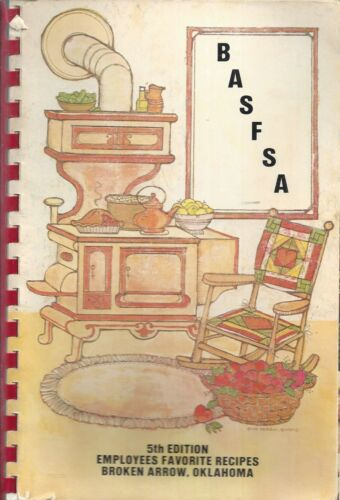 * BROKEN ARROW OK 1982 BASFSA * SCHOOL FOOD SERVICE COOK BOOK * LUNCH LADY LAND