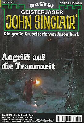 JOHN SINCLAIR Nr. 2127 - Angriff auf die Traumzeit - Rafael Marques - NEU