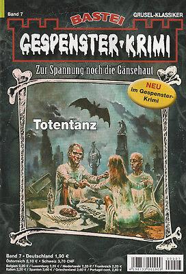 GESPENSTER-KRIMI Nr. 7 - Totentanz - Logan Dee - NEU