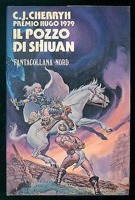 CHERRYH C. J. IL POZZO DI SHIUAN NORD 1981 FANTACOLLANA 39 FANTASY