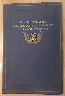 Orig 1933 One Hundred Years of the Suffolk Saving Bank for Seamen and Others