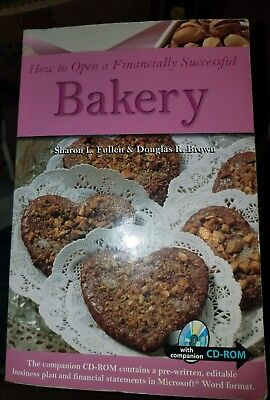 How to Open a Financially Successful Bakery [Paperback] NO CD-ROM