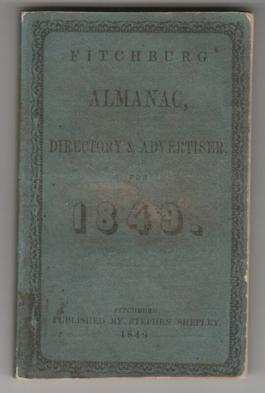 1849 Fitchburg Almanac, Directory, and Advertiser
