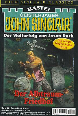 JOHN SINCLAIR CLASSICS Nr. 41 - Der Albtraum-Friedhof - Jason Dark