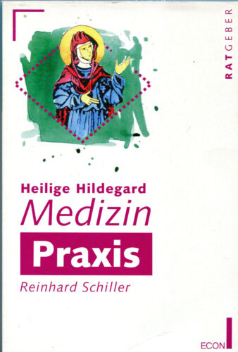 Ratgeber mit dem Titel: Heilige Hildegard - Medizin - Praxis, ISBN 3-612-20445-9