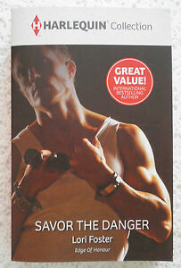 ++MILLS AND BOON HARLEQUIN COLLECTION SAVOR THE DANGER LORI FOSTER++