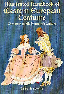 Illustrated Handbook of Western European Costume, Vintage Fashions