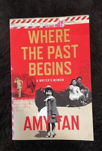 NEW 'Where the Past Begins' Amy Tan Biography Belmont Lake Macquarie Area Preview
