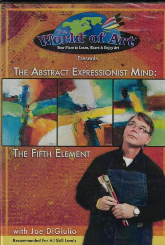 The Abstract Expressionist Mind: The Fifth Element with Joe DiGiulio