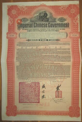 Chinese Government Hukuang Railway Gold Bond 1911 £100 HSBC +coupons UNCANCELLED