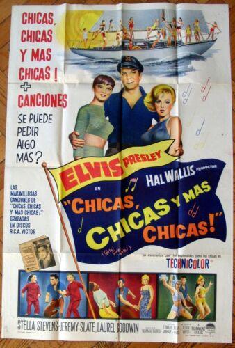 ELVIS PRESLEY Girls Girls Girls 1963 1SH Movie POSTER ARGENTINA Chicas Chicas