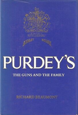 BEAUMONT RICHARD SHOOTING BOOK PURDEYS THE GUNS AND THE FAMILY hardback NEW