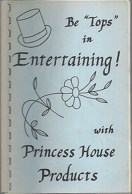 * SEATTLE WA 1982 PRINCESS HOUSE HOSTESSES COOK BOOK * BE TOPS IN ENTERTAINING