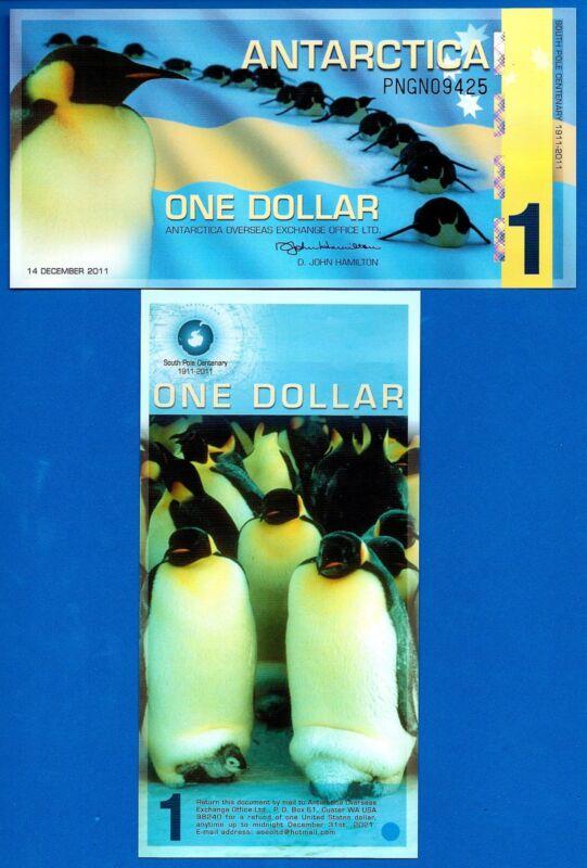 Antarctica $1 One Dollar December 2011 Polymer Uncirculated Banknote