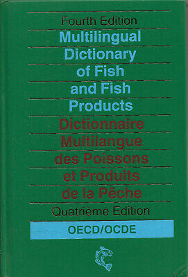 Multilingual Dictionary of Fish and Fish Products -  OECD ()
