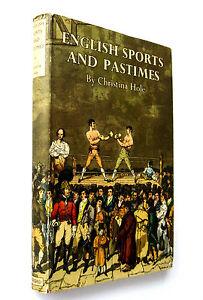 History-English-Sports-Pastimes-1949-1st-Edition-H-B-D-J-Christina-Hole
