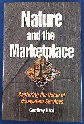 Nature   Marketplace Capturing Value Of Ecosystem Services Environment Ecology