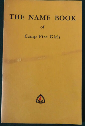 1960 Name Book of Camp Fire Girls Book, Dictionary of American Indian Words