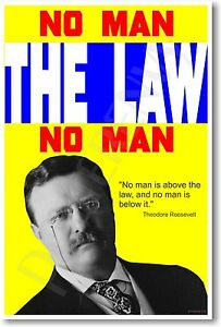 Teddy-Roosevelt-No-man-is-above-the-law-NEW-Motivational-Classroom-POSTER