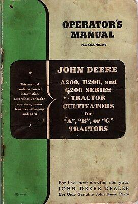 John Deere A200 B200 G200 Tractor Cultivator Operators Manual Om-n8-449 L505