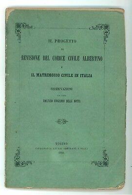 AVOGADRO DELLA MOTTA EMILIANO PROGETTO DI REVISIONE CODICE CIVILE ALBERTINO 1861