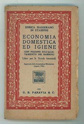 MASSERANO IN STAMPINI ENRICA ECONOMIA DOMESTICA E IGIENE PARAVIA 1929