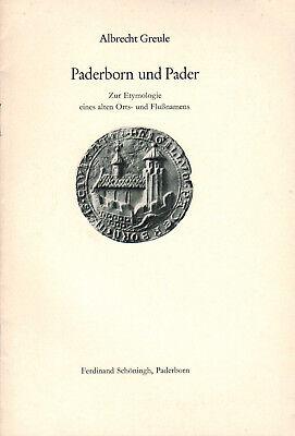 Greule, Paderborn und Pader, Etymologie alter Ortsname Flußname, Schöningh 1977