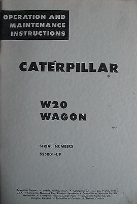 Caterpillar W20 Wagon  Operation Maintenance Instructions