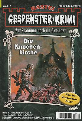GESPENSTER-KRIMI Nr. 17 - Die Knochenkirche - Ian Rolf Hill - NEU
