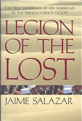 Legion of the Lost (French Foreign Legion) by Jaime Salazar