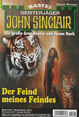 JOHN SINCLAIR Nr. 2103 - Der Feind meines Feindes - Ian Rolf Hill - NEU