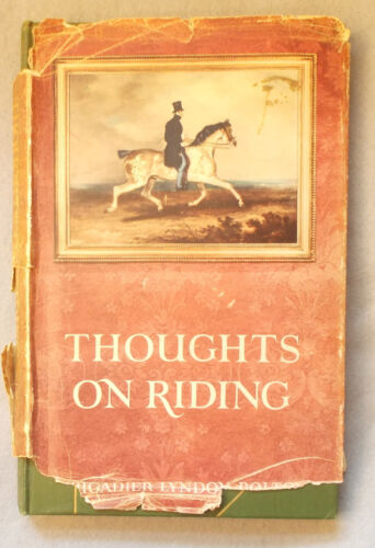 Vintage THOUGHTS ON RIDING by Lyndon Bolton HORSE Equestrian horseback JUMPING
