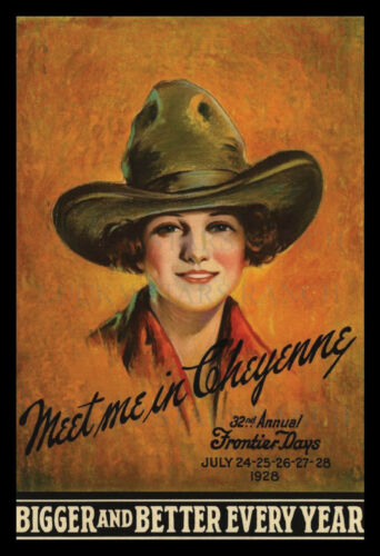 1928 Meet Me In Cheyenne  -  VINTAGE COWGIRL RODEO POSTER