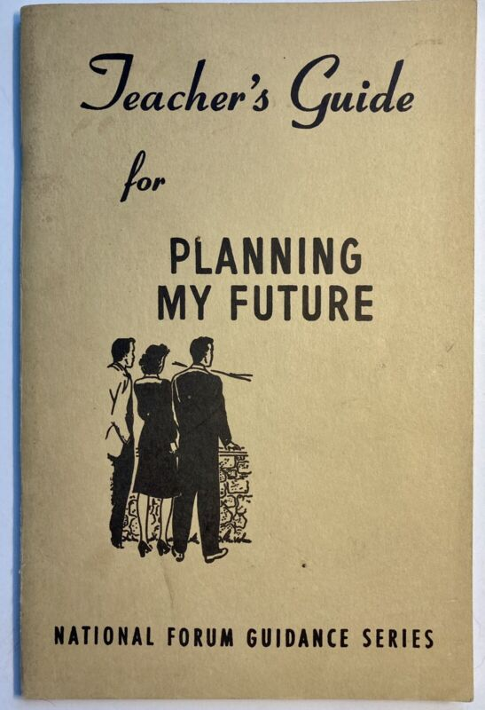 Teachers Guide Planning My Future Chicago IL Teachers 1955 Booklet Education