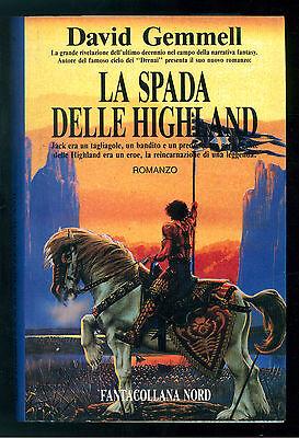 GEMMELL DAVID LA SPADA DELLE HIGHLAND NORD 1996 FANTACOLLANA 138 FANTASY