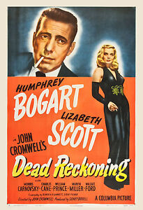 Film Noir: * Dead Reckoning * Humphrey Bogart   Movie Poster 1947