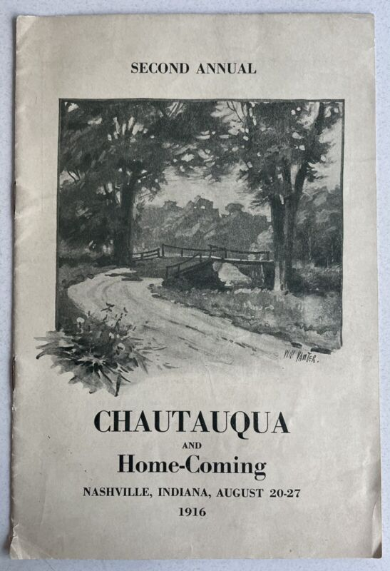 1916 Nashville Indiana Chautauqua & Homecoming Program Booklet of Brown County